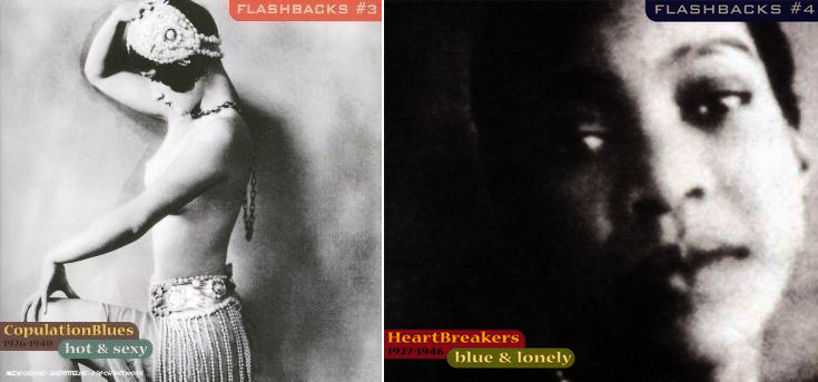 Flashbacks 3 (Hot & Sexy / Copulation Blues) y Flashbacks 4 (Blue & Lonely / Heartbreakers)