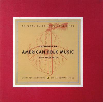 """Anthology of American Folk Music"""