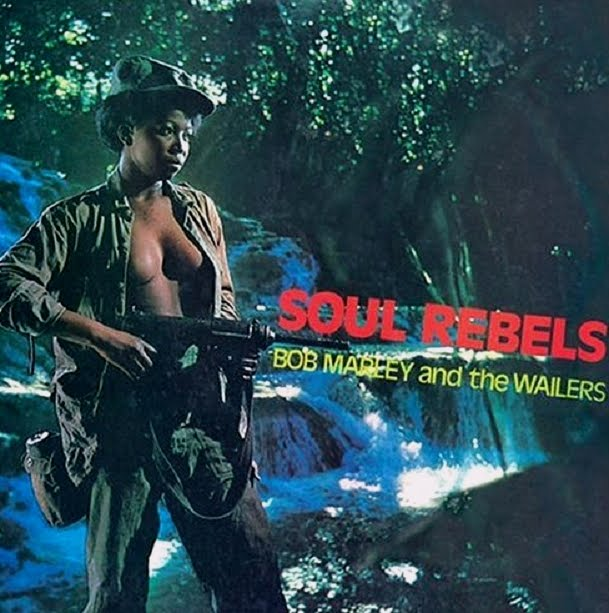 """Soul Rebels"" - Bob Marley And The Wailers, 1970"