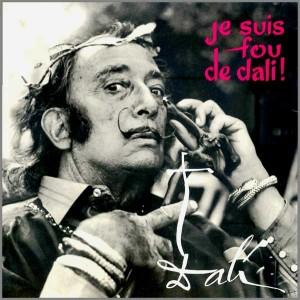 """""""Je Suis Fou De Dalí"""" (1975)"""