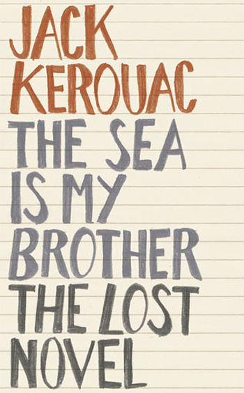"""The Sea Is My Brother"""