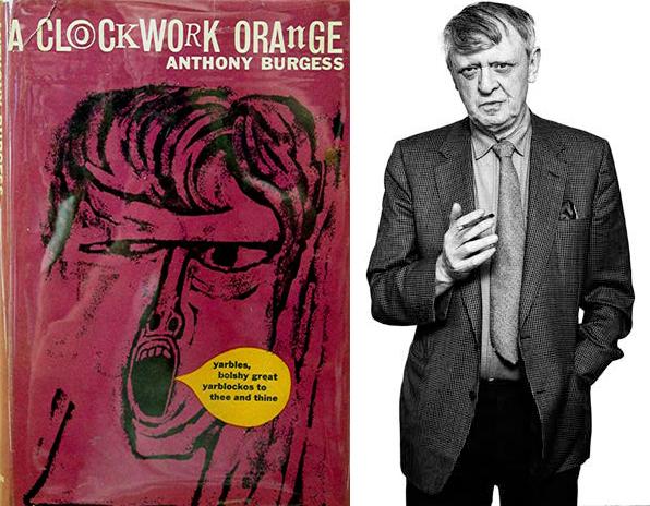 Anthony Burgess y 'La naranja mecánica'