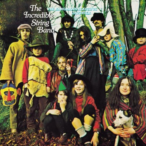 Incredible String Band - The Hangman's Beautiful Daughter, 1968