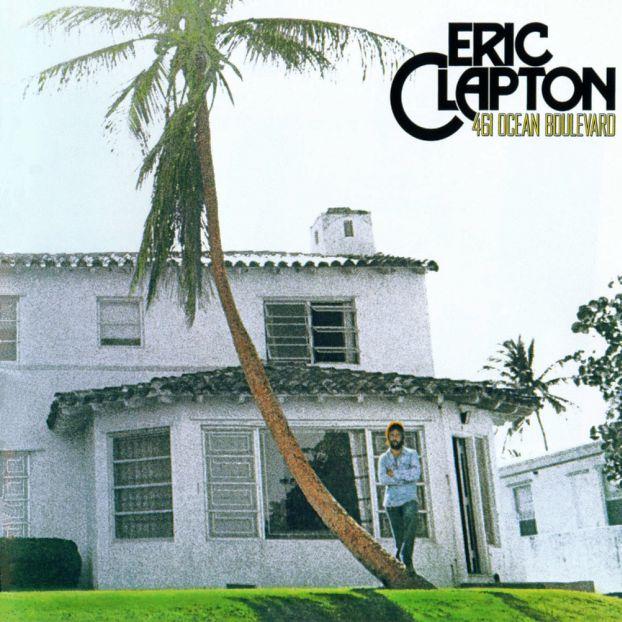 """""""461 Ocean Boulevard"""" - Eric Clapton, 1974"""