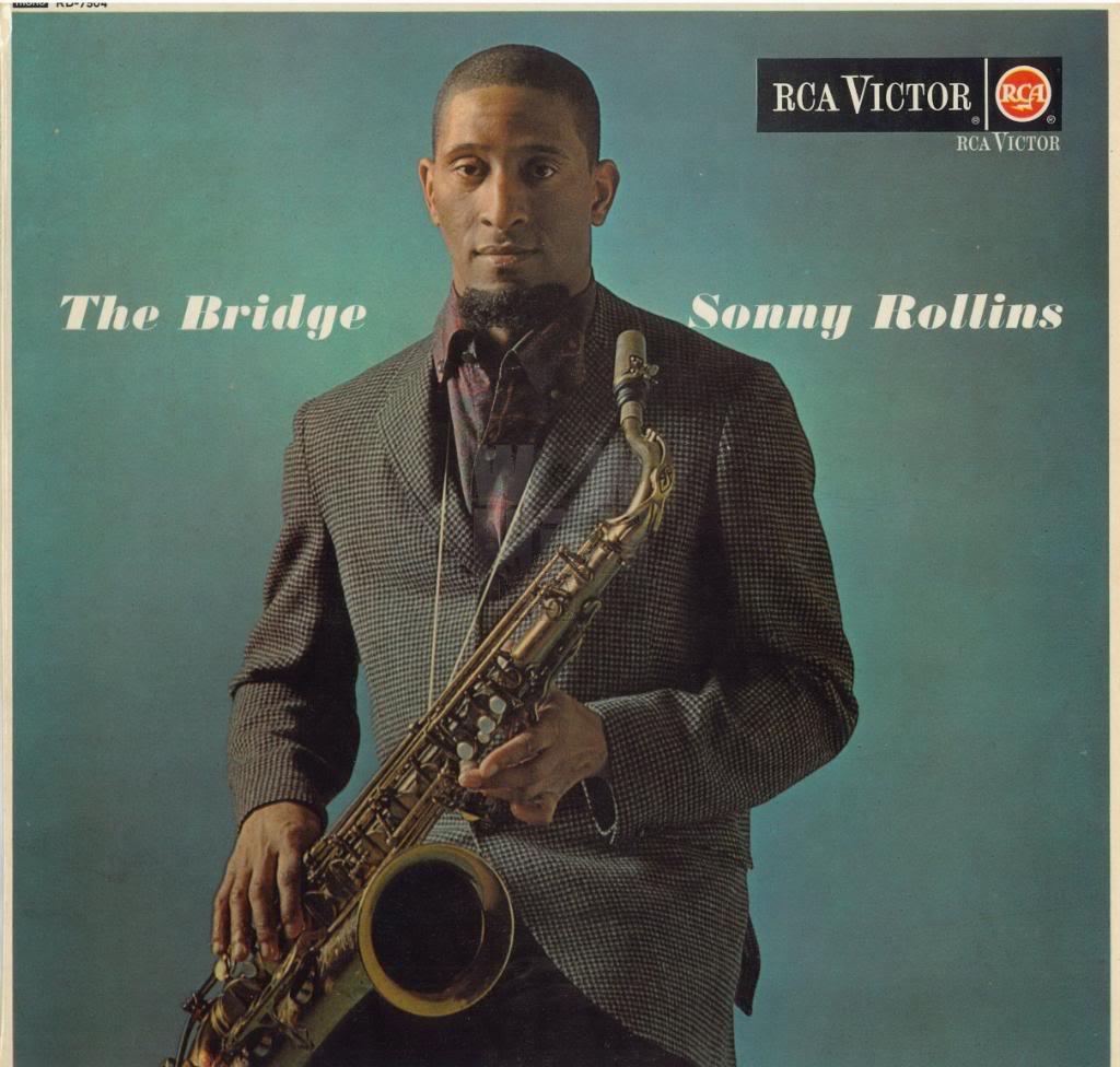 """The Bridge"" (Sonny Rollins, 1962)"