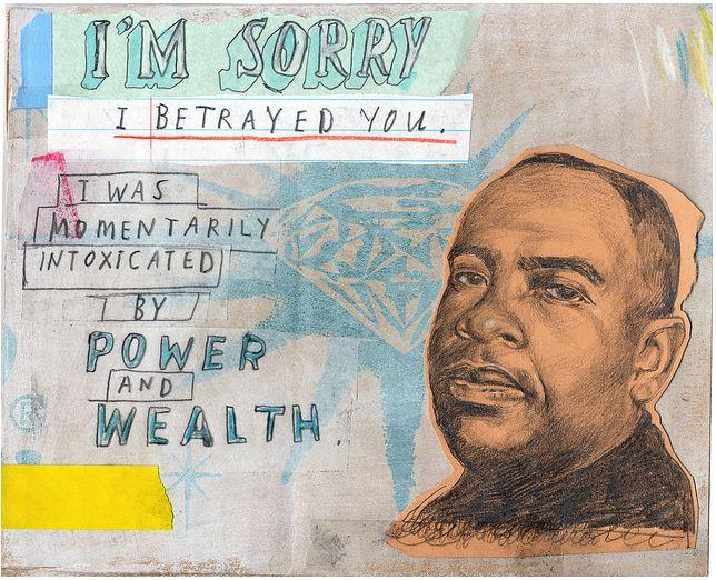 'Siento haberte traicionado. El poder y la riqueza me intoxicaron momentáneamente'