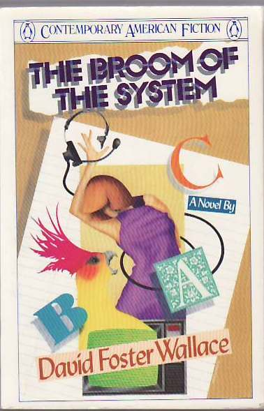 "Primera edición de ""The Broom of the System"" (1987)"