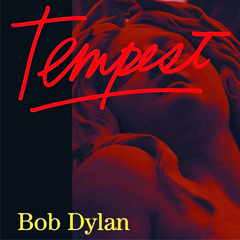 """Tempest"" (Bob Dylan, 2013)"