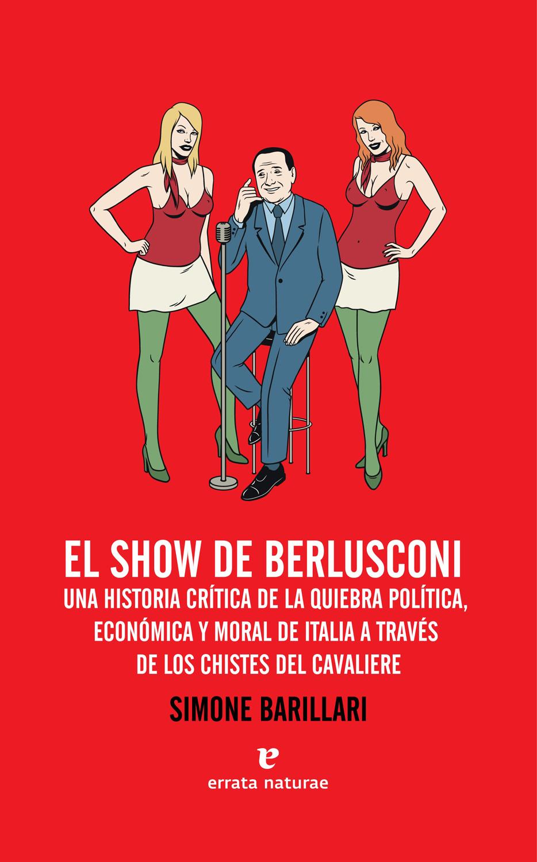 """""""El show de Berlusconi"""""""