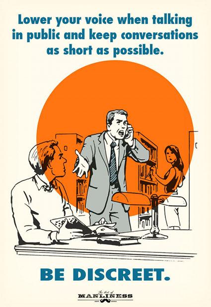 Baja la voz cuando hables en público y manten la conversación el menor tiempo posible.