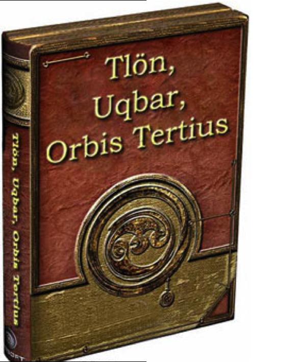 """Tlön, Uqbar, Orbis Tertius"""