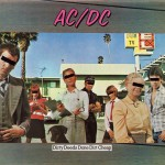 """Dirty Deeds Done Dirt Cheap"" (AC/DC, 1976)"