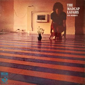 """The Madcap Laughs"" (Syd Barrett, 1969)"