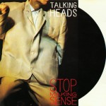 """""""Stop Making Sense"""" (1984)"""
