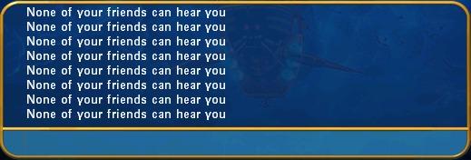 'Ninguno de tus amigos puede escucharte'