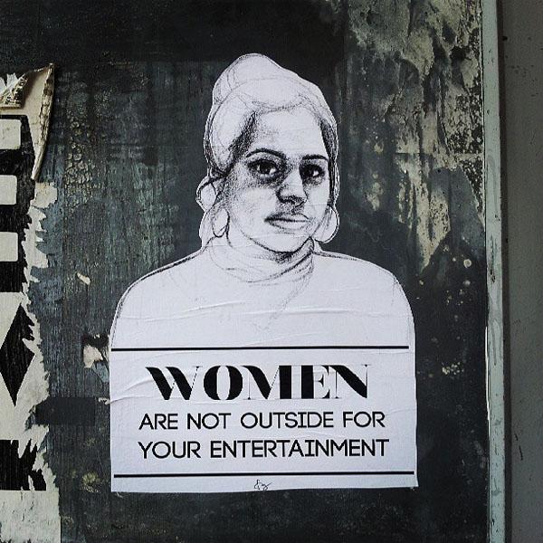 'Las mujeres no están en la calle para tu entretenimiento'