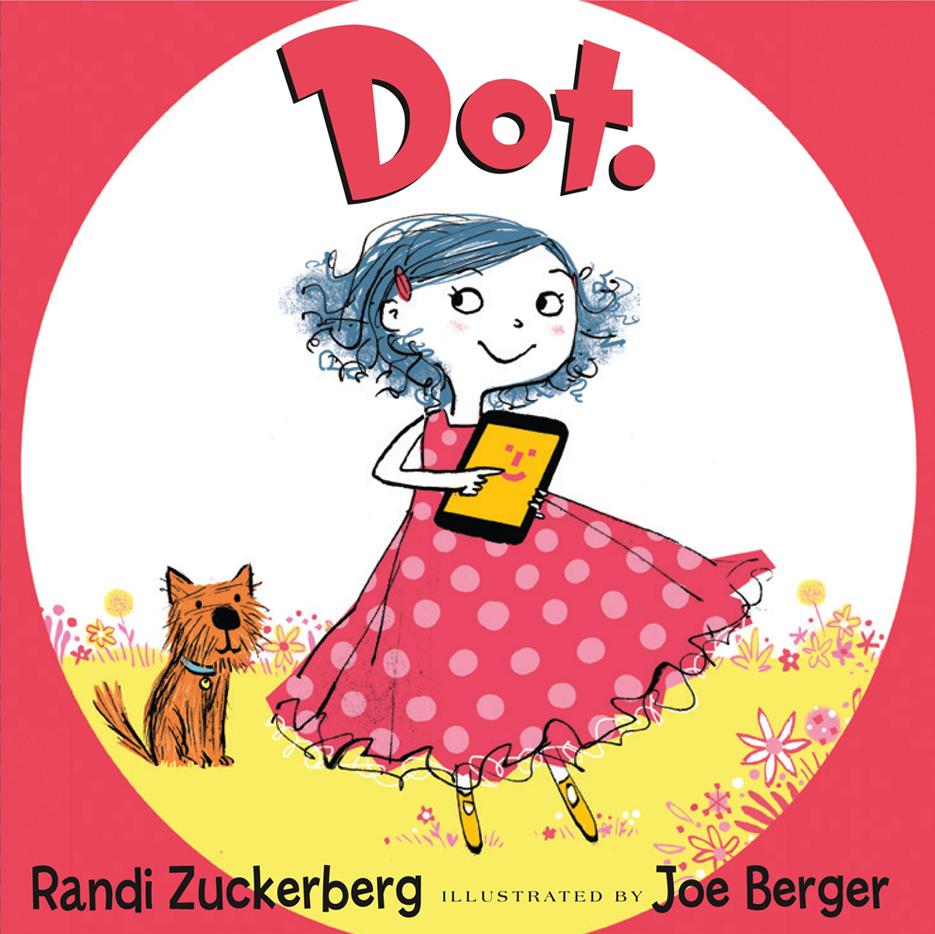 Portada de 'Dot', el libro infantil de Randi Zuckerberg