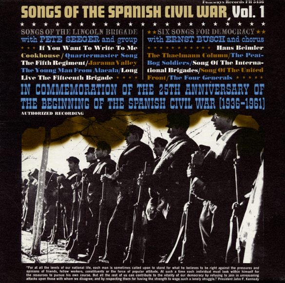 """""""Songs of the Spanish Civil War, Vol. 1: Songs of the Lincoln Brigade, Six Songs for Democracy"""" (Folkways Records)"""