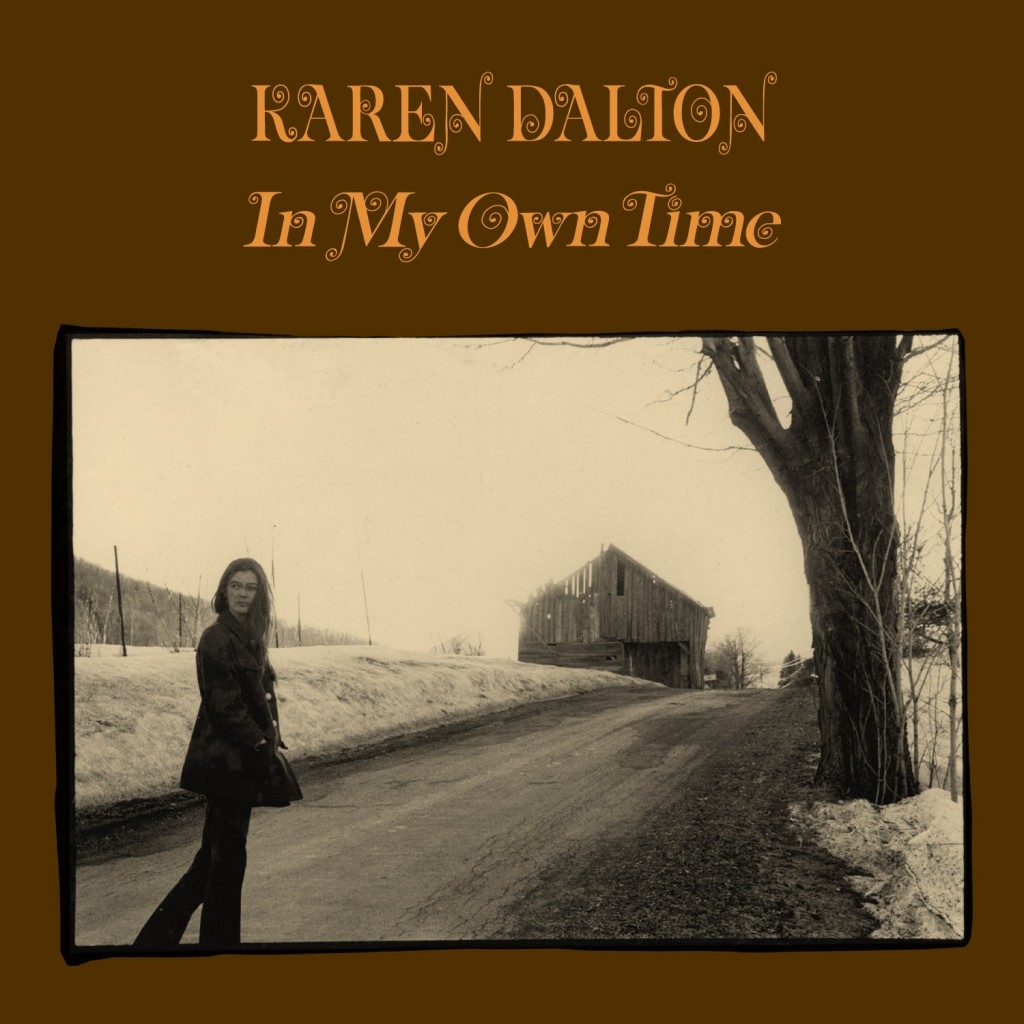 """""""In My Own Time"""" - Karen Dalton, 1971"""