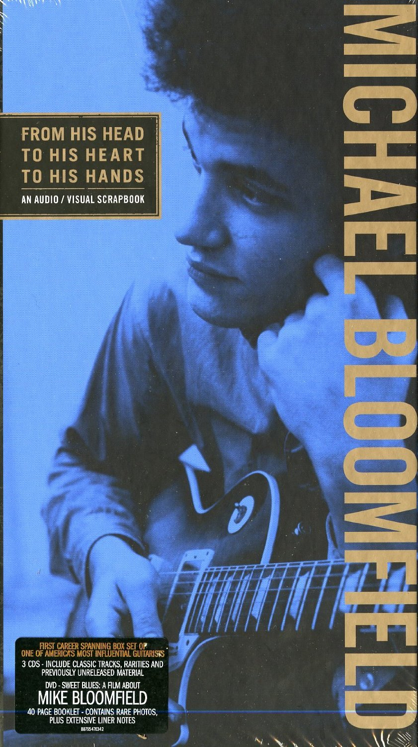 """From His Head to His Heart to His Hands"" - Michael Bloomfield"