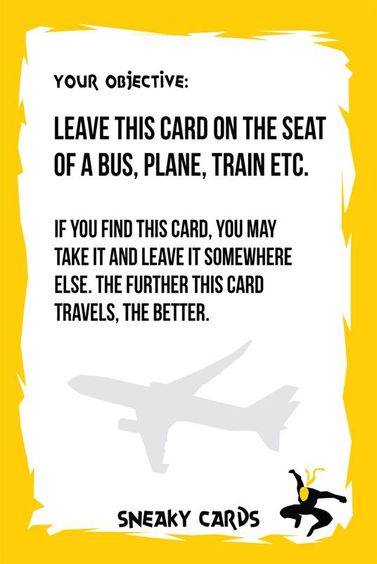 """""""Deja esta tarjeta en el asiento de un bus, un avión, un tren, etc. Si encuentras esta tarjeta, puedes cogerla y dejarla en otro lugar. Cuanto más lejos viaje, mejor""""."""