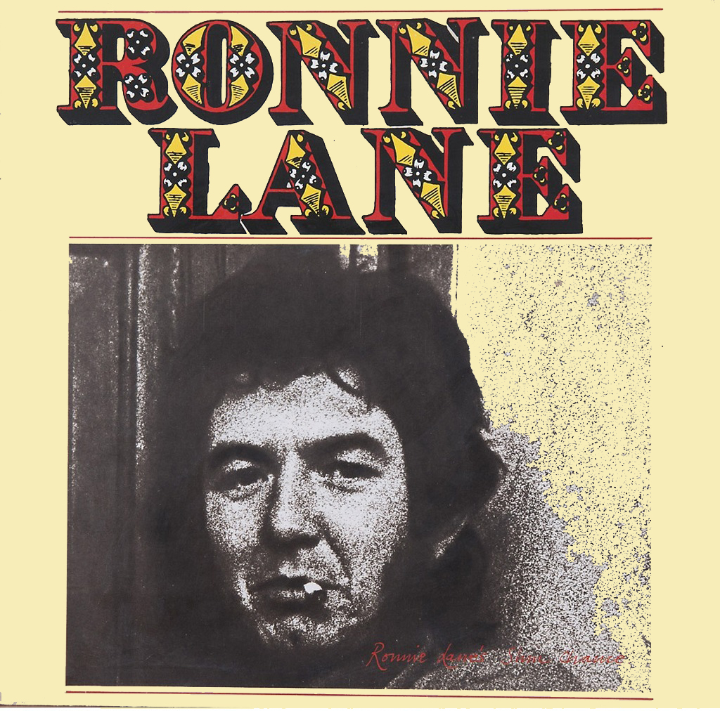 """Ronnie Lane & Slim Chance"" (1975)"