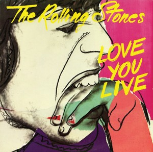 "The Rolling Stones: ""Love You Live"", 1977"