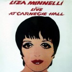 "Liza Minelli: ""Live at Carnegie Hall"", 1979"