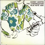 "Johnny Griffin: ""The Congregation"", 1957"