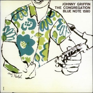 """Johnny Griffin: """"The Congregation"""", 1957"""