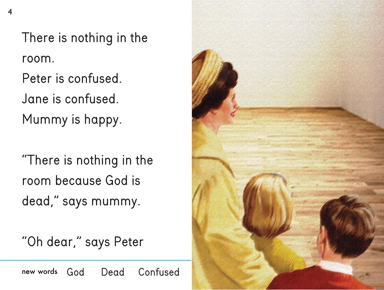 """No hay nada en la habitación. Peter está confundido. Jane está confundida. Mamá está contenta. """"No hay nada en la habitación porque Dios está muerto"""", dice mamá. """"¡Vaya, hombre!"""", dice Peter."""
