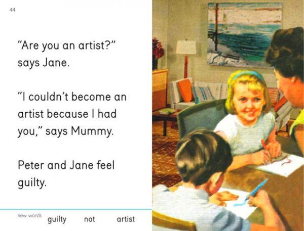 """""""¿Tú eres una artista?"""", dice Jane. """"No pude ser artista porque te tuve a ti"""", dice mamá. Peter y Jane se sienten culpables."""