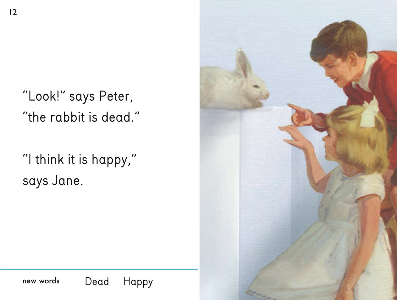 """""""¡Mira!"""", dice Peter. """"El conejo está muerto"""". """"Yo creo que está feliz"""", dice Jane."""
