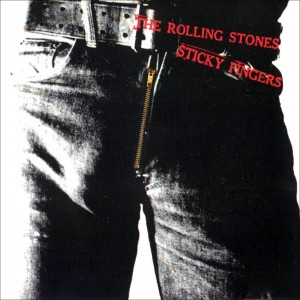 "The Rolling Stones: ""Sticky Fingers"", 1971"