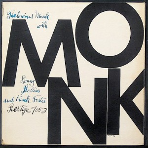 "Thelonious Monk with Sonny Rollins and Frank Foster: ""MONK"", 1954"