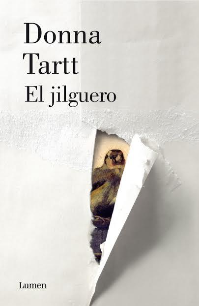 """""""El jilguero"""" - Donna Tart (Lumen, 2014)"""