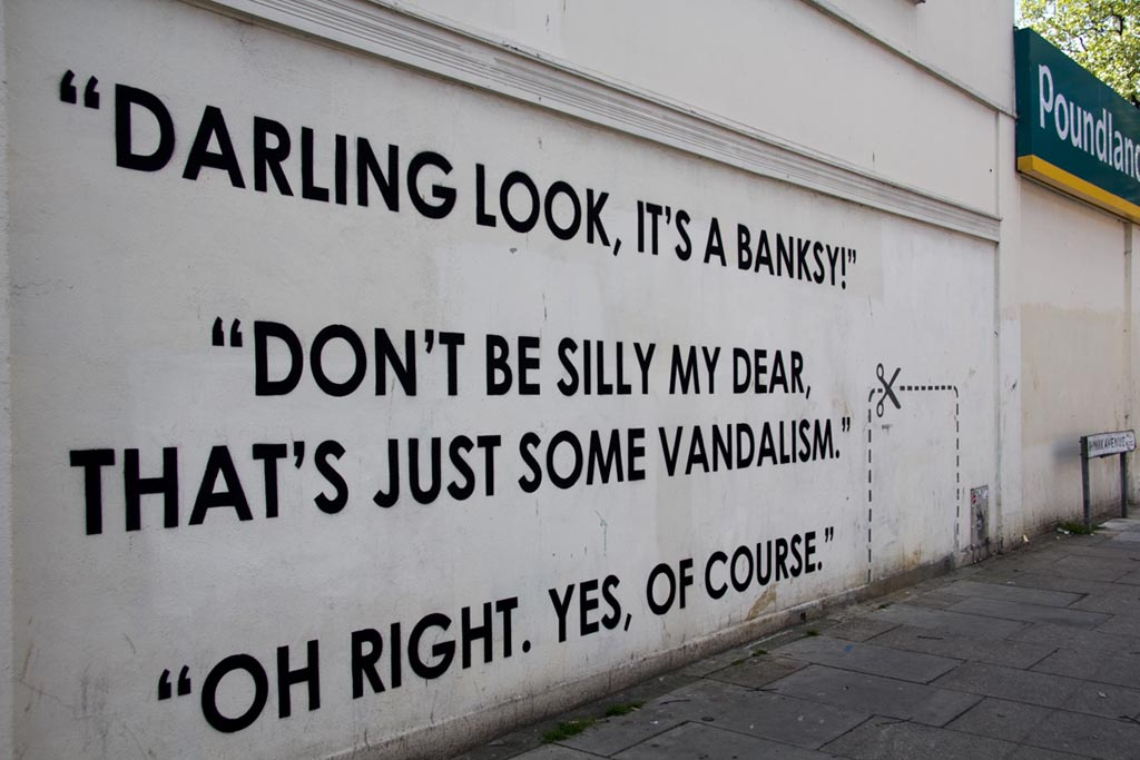 """Darling look, it's a Banksy"" - Mobstr"