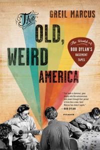 """Old, Weird America"""