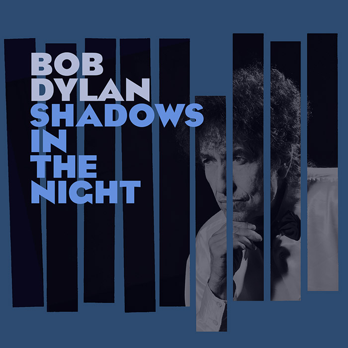 """Shadows in the Night"" (Bob Dylan, 2015)"