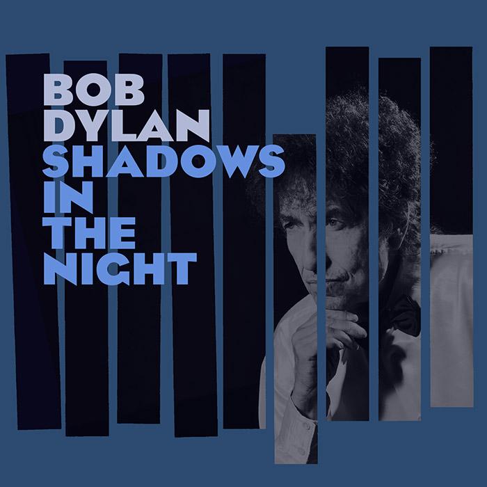 """Shadows in the Night"" (Bob Dylan, 2015)"