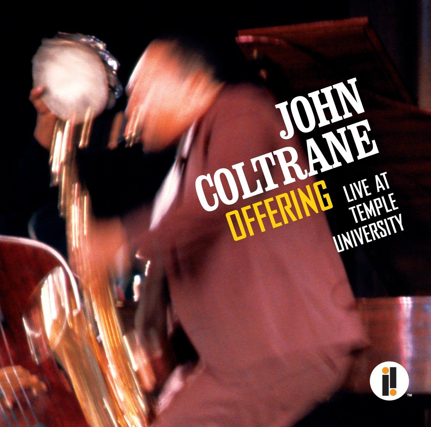 """""""Offering: Live at Temple University"""" - John Coltrane (grabación, 1966; edición, 2014)"""