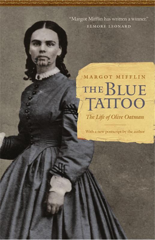 """""""The Blue Tattoo"""" - Margot Mifflin (Bison Books, 2009)"""