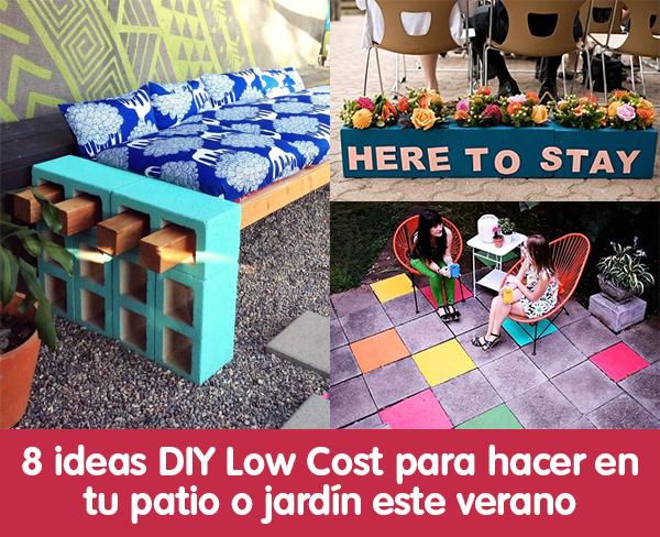 8 ideas DIY Low Cost para hacer en tu patio o jardn este verano