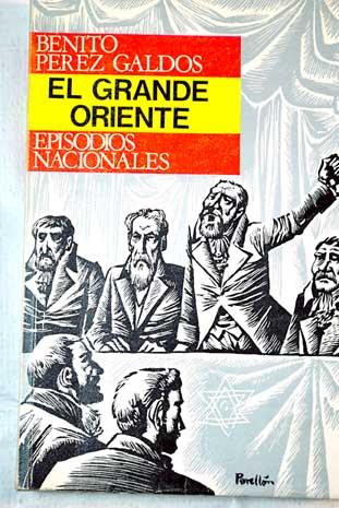 ¿Cual es el origen de....?-http://blogs.20minutos.es/yaestaellistoquetodolosabe/files/2011/11/El-Grande-Oriente%E2%80%99-de-Benito-P%C3%A9rez-Gald%C3%B3s-Episodios-Nacionales.jpg
