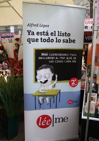 Firma de ejemplares de 'Ya está el listo que todo lo sabe' el Día del Libro [Sant Jordi]