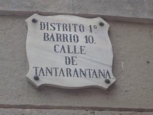 ¿Por qué la calle Tantarantan de Barcelona se llama así?