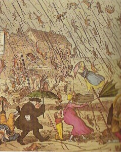 'It's raining cats and dogs' (están lloviendo gatos y perros)
