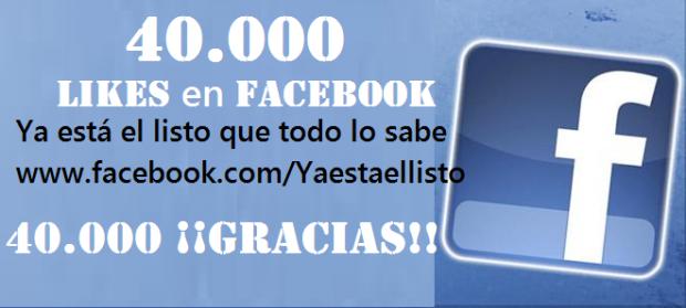 40.000 'Me gusta' en Facebook de la página de Ya está el listo que todo lo sabe