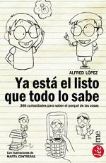 Los mejores libros para regalar (y porque no, autorregalarse) - Ya está el listo que todo lo sabe de Alfred López (Ed. Bolsillo)