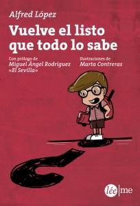 'Vuelve el listo que todo lo sabe' de Alfred López